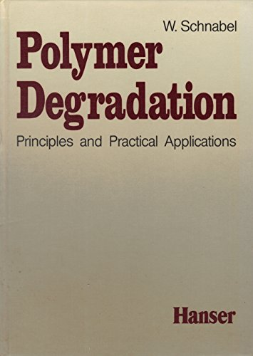 Polymer Degradation: W. SCHNABEL