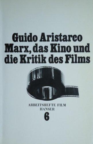 Marx, das Kino und die Kritik des: n/a