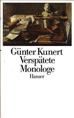 Verspätete Monologe - EA signiert: Kunert, Günter