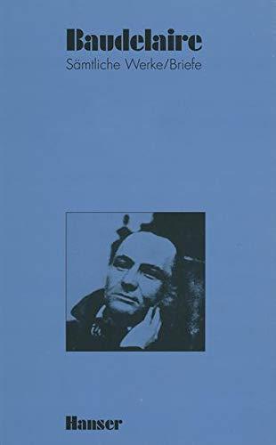 Sämtliche Werke / Briefe 03. Les Fleurs: Charles Baudelaire