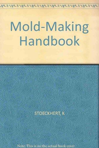 Mold-Making Handbook: STOECKHERT, K