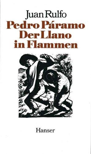 9783446138995: Pedro Páramo: Roman. Der Llano In Flammen: Erzählungen
