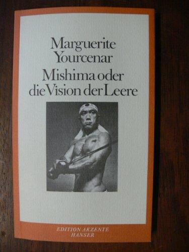 9783446139169: Mishima oder die Vision der Leere