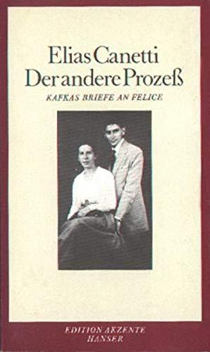 9783446140042: Der andere Prozeß. Kafkas Briefe an Felice.