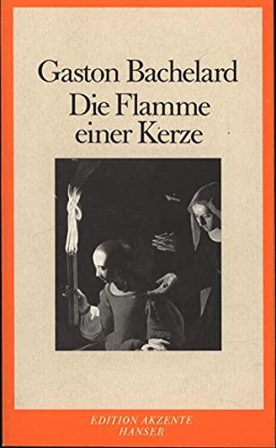 Die Flamme einer Kerze. (3446140697) by Bachelard, Gaston