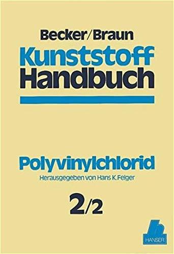 9783446141612: Polyvinylchlorid: Kunststoff Handbuch 2/2