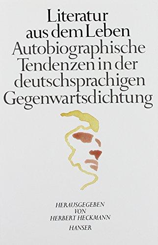 Literatur aus dem Leben: Autobiographische Tendenzen in: n/a