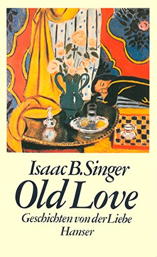 Old Love (3446143130) by Isaac Bashevis Singer