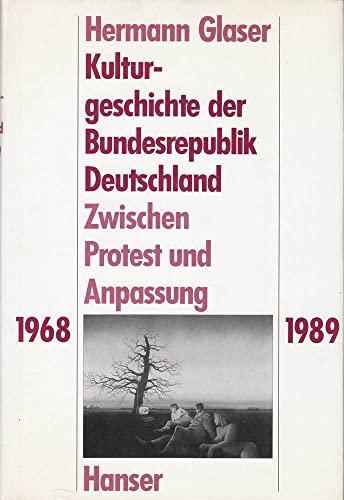 Kulturgeschichte der Bundesrepublik Deutschland: Glaser, H