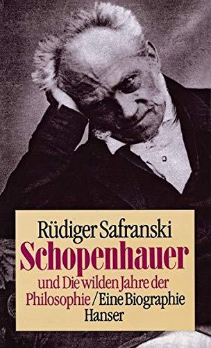 9783446144903: Schopenhauer und Die wilden Jahre der Philosophie