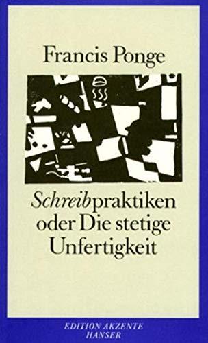 9783446148499: Schreibpraktiken oder Die stetige Unfertigkeit.