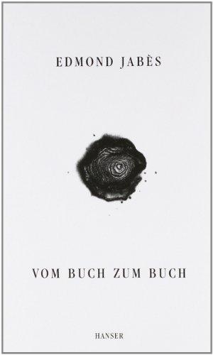 Vom Buch zum Buch. (3446149325) by Jabes, Edmond