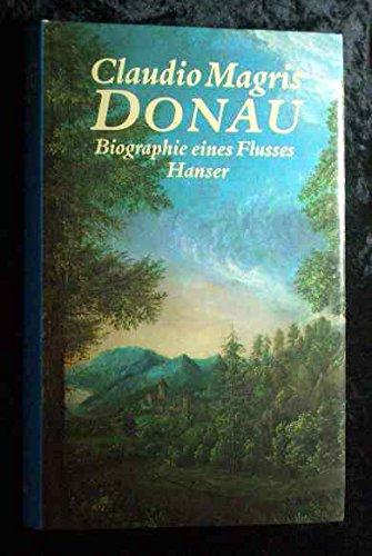 9783446149700: DONAU: Biographie eines Flusses