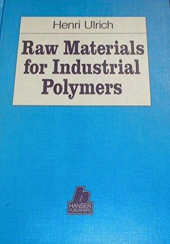 9783446150997: Raw Materials for Industrial Polymers