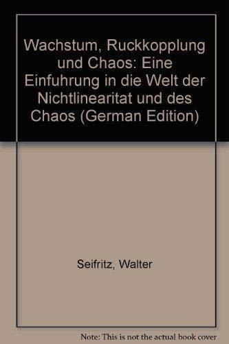 9783446151055: Wachstum, Rückkopplung und Chaos: Eine Einführung in die Welt der Nichtlinearität und des Chaos (German Edition)