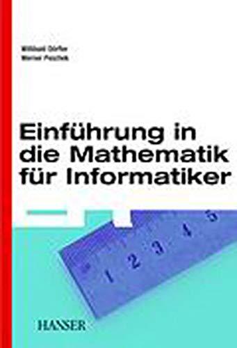 9783446151123: Einführung in die Mathematik für Informatiker