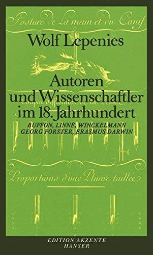 9783446151604: Autoren und Wissenschaftler im 18. Jahrhundert. Linne, Buffon, Winckelmann, Georg Forster, Erasmus Darwin.