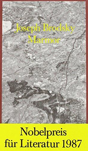 Marmor: Ein Stück: Brodsky, Joseph: