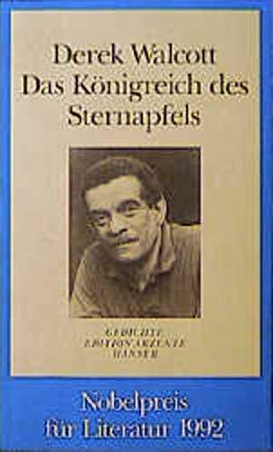 Das Königreich des Sternapfels : Gedichte. Mit: Walcott, Derek: