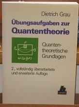 9783446152250: Übungsaufgaben zur Quantentheorie. Quantentheoretische Grundlagen