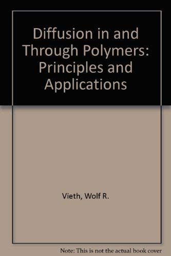9783446155749: Diffusion in and Through Polymers: Principles and Applications
