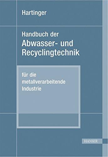 9783446156159: Handbuch der Abwasser- und Recyclingtechnik für die metallverarbeitende Industrie