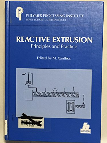 9783446156777: Reactive Extrusion (Polymer Processing Institute series)