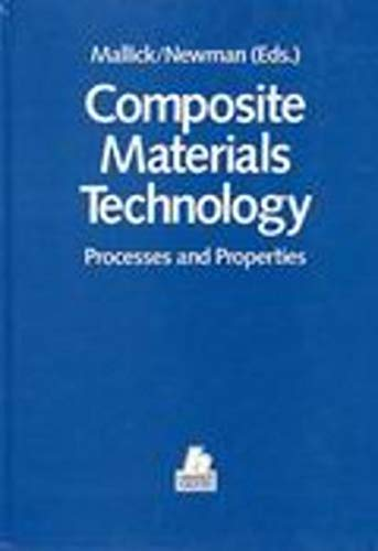 Composite Materials Technology: Processes and Properties