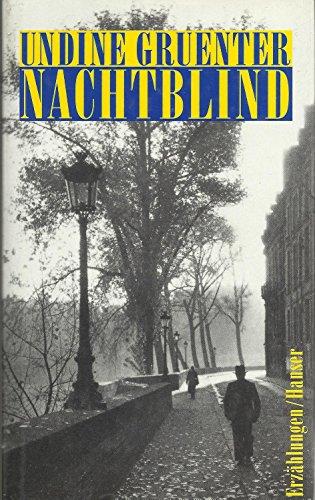 9783446157330: Nachtblind: Erzählungen