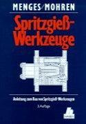 9783446157569: Anleitung zum Bau von Spritzgiesswerkzeugen