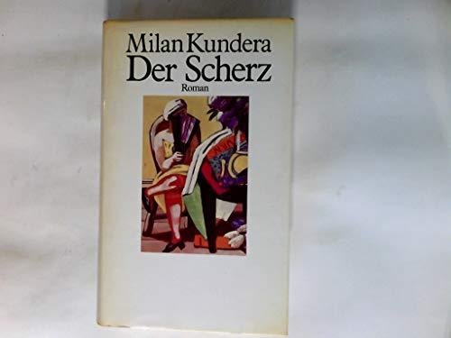 Der Scherz: Kundera, Milan