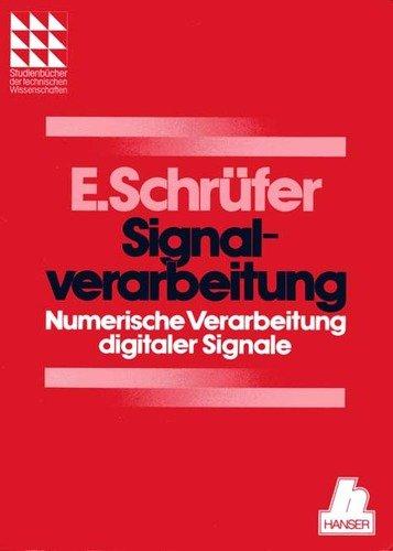 9783446159440: Signalverarbeitung. Numerische Verarbeitung digitaler Signale.