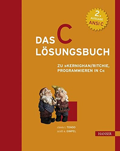 9783446159464: Das C - Lösungsbuch zu ' Programmieren in C'. Ansi C. (2. A.).