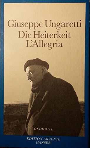 Stock image for Die Heiterkeit - L'Allegria: Gedichte 1914-1919. Italienisch-Deutsch for sale by medimops