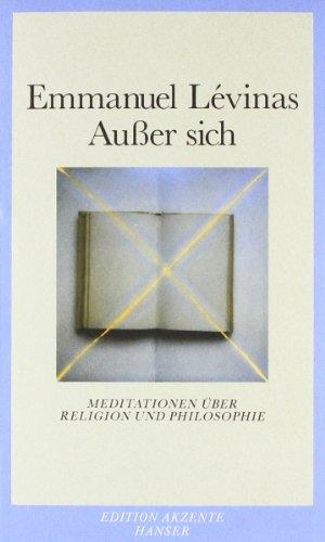 9783446161757: Außer sich: Meditationen über Religion und Philosophie