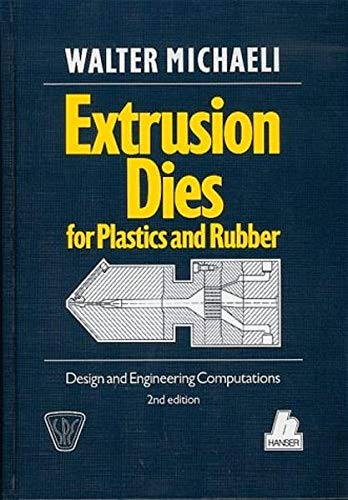 9783446161900: Extrusion Dies for Plastics and Rubber (SPE books)