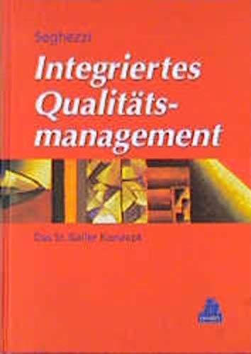 9783446163416: Integriertes Qualitätsmanagement. Das St. Galler Konzept.