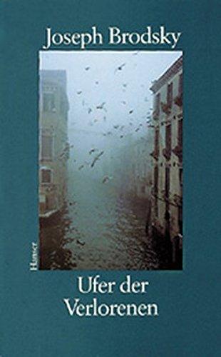 Ufer der Verlorenen : Aus dem Amerikan.: Brodsky, Joseph: