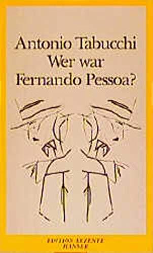 9783446164628: Wer war Fernando Pessoa?