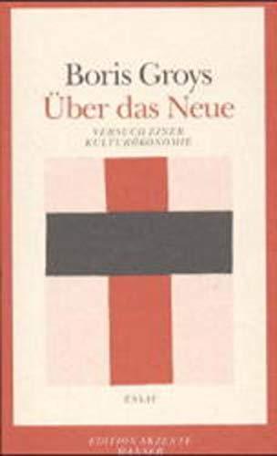 9783446165427: Über das Neue: Versuch einer Kulturökonomie (Edition Akzente) (German Edition)
