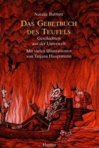 9783446165854: Das Gebetsbuch des Teufels. Geschichten aus der Unterwelt