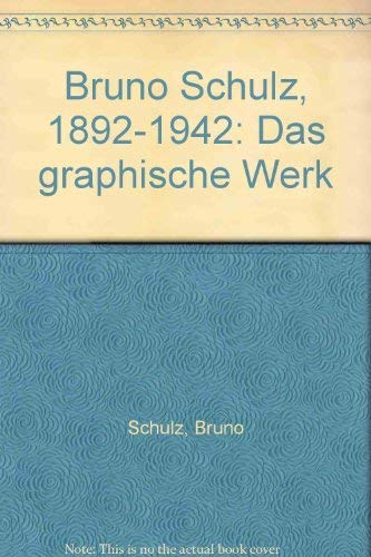 9783446170582: Bruno Schulz, 1892-1942: Das graphische Werk (German Edition)