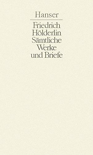 Sämtliche Werke und Briefe in drei Bänden, hrsg. von Michael Knaupp: Hölderlin, Friedrich