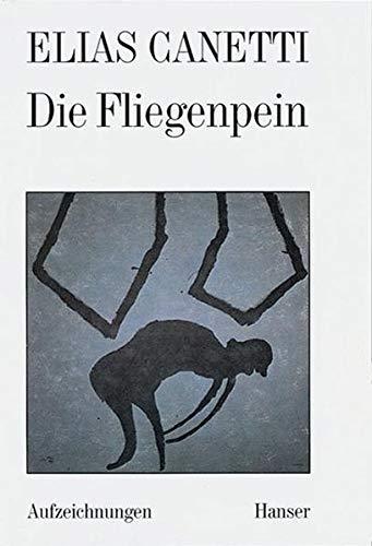 9783446172043: Die Fliegenpein: Aufzeichnungen (German Edition)