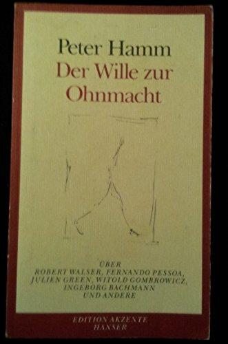 9783446172289: Der Wille zur Ohnmacht.