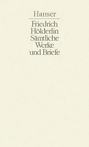 Gedichte. Hyperion. Empedokles: Friedrich Hölderlin