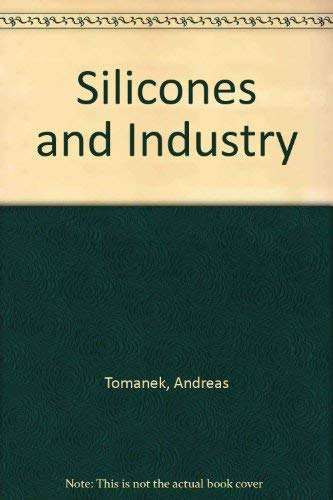 9783446172647: Silicones and Industry