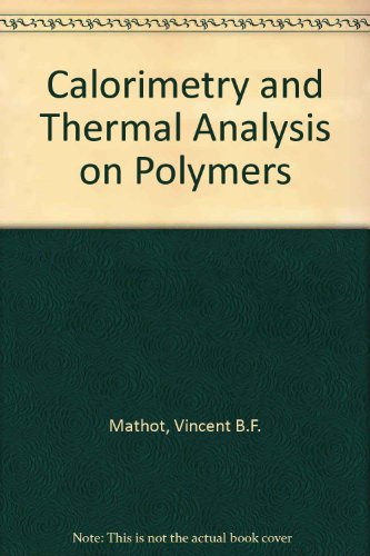 9783446175112: Calorimetry and Thermal Analysis on Polymers