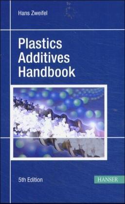 9783446175716: Plastics Additives Handbook
