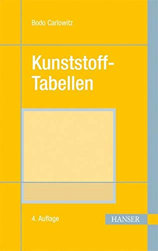Kunststoff-Tabellen: Bodo Carlowitz